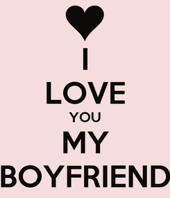 Poster: I LOVE YOU MY BOYFRIEND