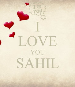 Poster: I LOVE YOU SAHIL