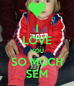 Poster: I LOVE YOU SO MUCH SEM