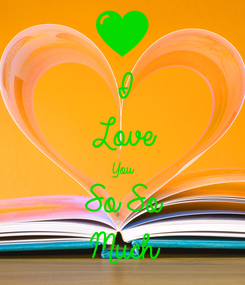 Poster: I Love You So So Much