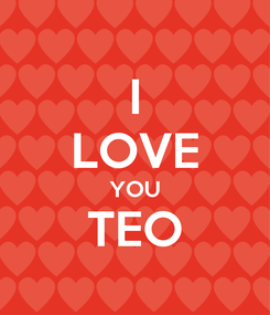 Poster: I LOVE YOU TEO