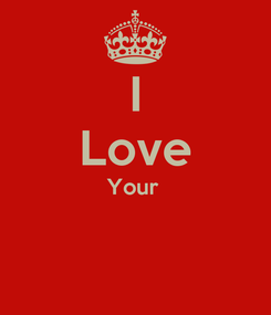 Poster: I Love Your