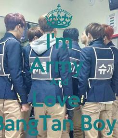 Poster: I'm Army  And Love  BangTan Boys