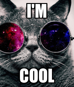 Poster: I'M COOL