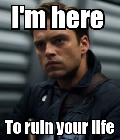 Poster: I'm here  To ruin your life