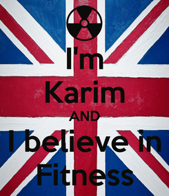 Poster: I'm Karim AND I believe in Fitness