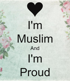 Poster: I'm Muslim And I'm Proud