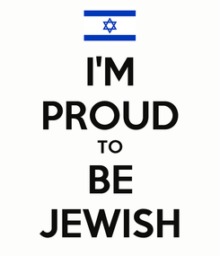 Poster: I'M PROUD TO BE JEWISH