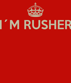 Poster: I´M RUSHER