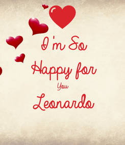Poster: I'm So Happy for You  Leonardo