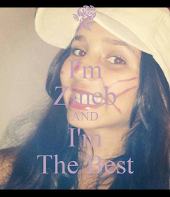 Poster: I'm Zineb AND I'm The Best