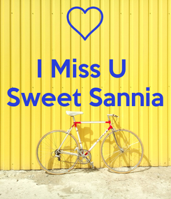 Poster: I Miss U  Sweet Sannia