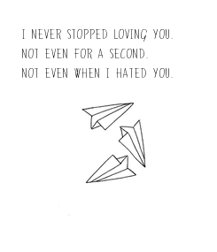 Poster: I never stopped loving you. 