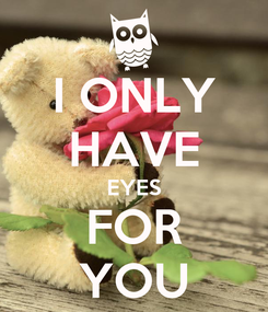 Poster: I ONLY HAVE EYES FOR YOU