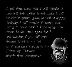 Poster: I still think about you. I still wonder if 