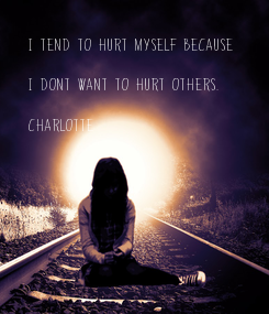 Poster: I tend to hurt myself because 