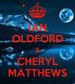 Poster: IAN OLDFORD & CHERYL MATTHEWS