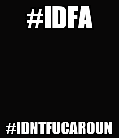 Poster: #IDFA #IDNTFUCAROUN