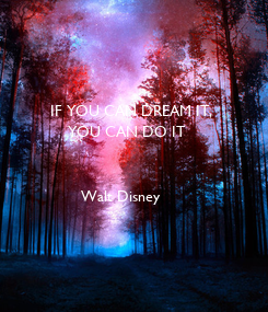 Poster: IF YOU CAN DREAM IT,