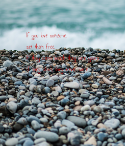 Poster: If you love someone,