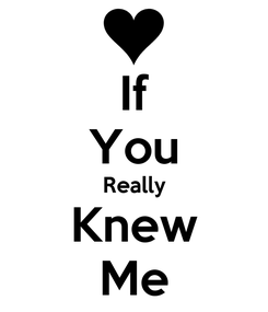 Poster: If You Really Knew Me