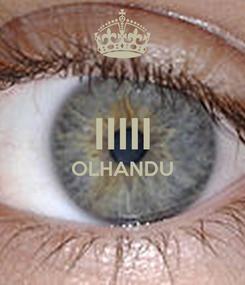 Poster:  IIIII OLHANDU