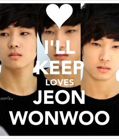 Poster: I'LL KEEP LOVES JEON WONWOO