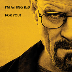 Poster: I'M AcHING BaD