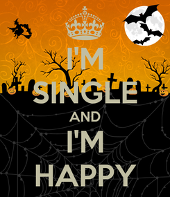 Poster: I'M SINGLE AND I'M HAPPY