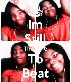 Poster: Im Still The One To Beat