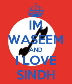 Poster: IM WASEEM AND I LOVE SINDH