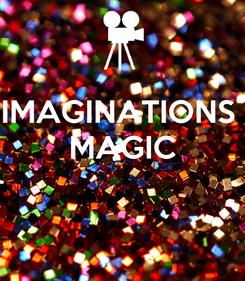 Poster: IMAGINATIONS  MAGIC