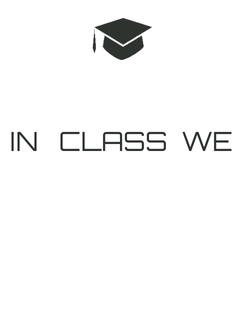 Poster: IN   CLASS  WE
