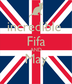 Poster: incredible  Fifa AND May