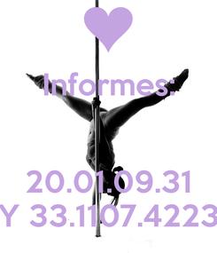 Poster: Informes:   20.01.09.31 Y 33.1107.4223