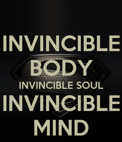 Poster: INVINCIBLE BODY INVINCIBLE SOUL INVINCIBLE MIND