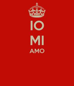 Poster: IO MI AMO