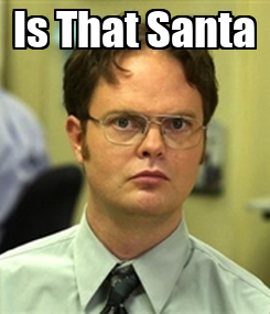 Poster: Is That Santa