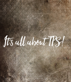 Poster: It's all about TPS!