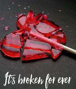 Poster: It's broken for ever