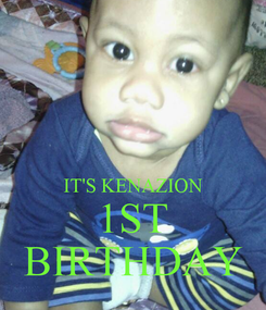 Poster:   IT'S KENAZION  1ST  BIRTHDAY
