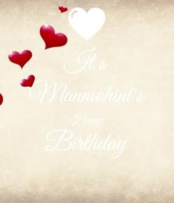 Poster: It`s Manmohini`s Happy Birthday