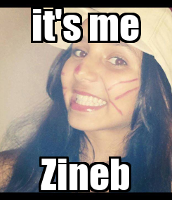 Poster: it's me Zineb