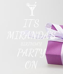 Poster: IT'S MIRANDA'S BIRTHDAY PARTY ON