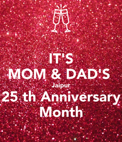 Poster: IT'S MOM & DAD'S  Jaipur 25 th Anniversary Month