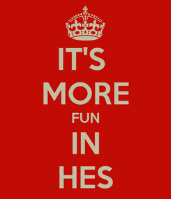Poster: IT'S  MORE FUN IN HES