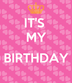 Poster: IT'S  MY  BIRTHDAY