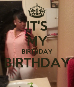 Poster: IT'S MY BIRTHDAY BIRTHDAY