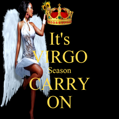 Poster: It's VIRGO Season CARRY ON