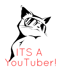 Poster:     ITS A  YouTuber!
